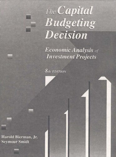 The Capital Budgeting Decision By Harold Bierman