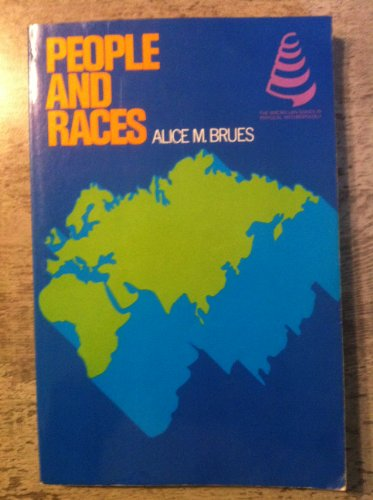 People and Races By Austin M. Brues