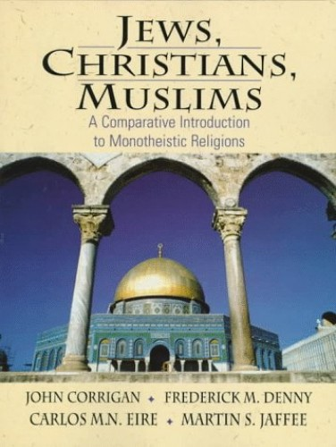 Jews, Christians, Muslims By John Corrigan