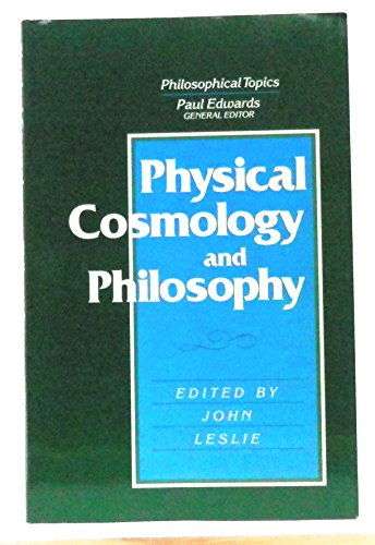 Physical Cosmology and Philoso By Leslie
