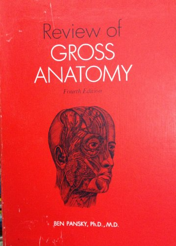 Review of Gross Anatomy By Ben Pansky
