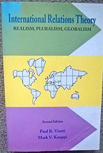 International Relations Theory By Paul R. Viotti