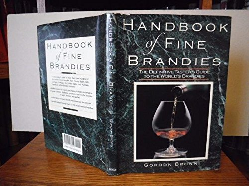 Handbook of Fine Brandies By Gordon Brown