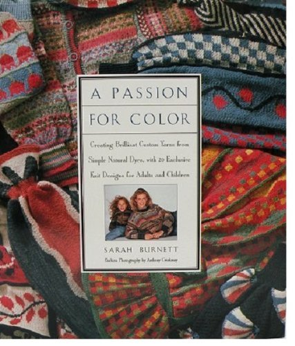 A Passion for Color By Sarah Burnett