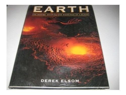 Earth By Derek Elsom (Head of Geography, Oxford Polytechnic, Oxford)