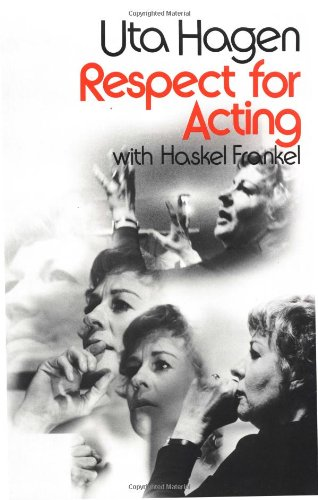 Respect for Acting By U. Hagen