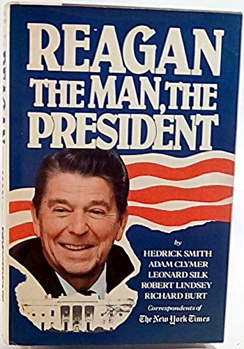 Reagan, the Man, the President By Created by Macmillan Publishing