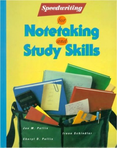 Speedwriting, Note-Taking and Study Skills By PULLIS