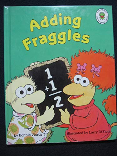 Adding Fraggles (Fraggles and Muppet Babies) By Bonnie Worth