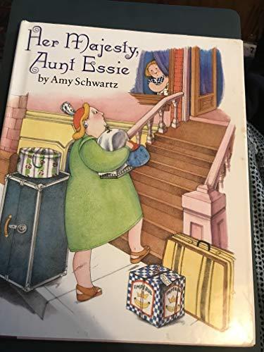 Her Majesty, Aunt Essie By Amy Schwarz