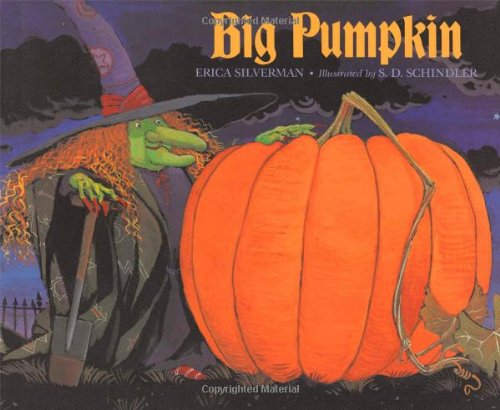 Big Pumpkin By S. D. Schindler