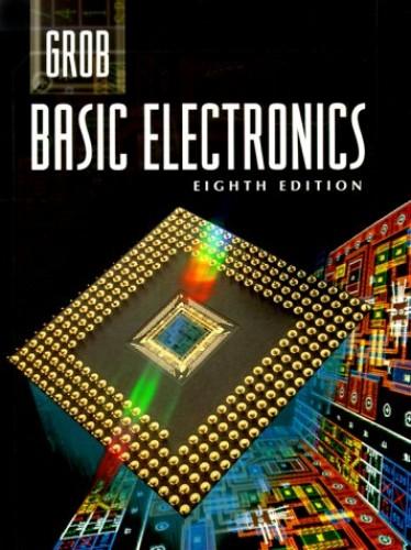 Grob: Basic Electronics By Bernard Grob