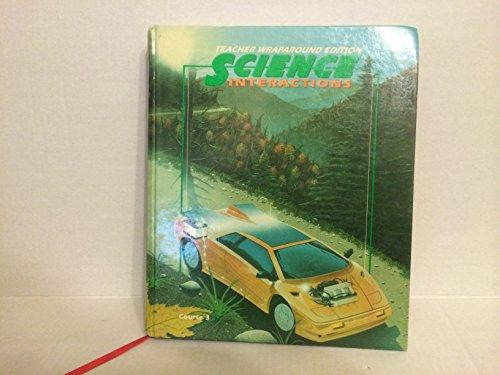 Teacher's Edition: TE Crse3 Science Interaction By Aldridge