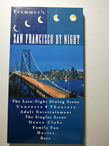 San Francisco by Night by Frommer's