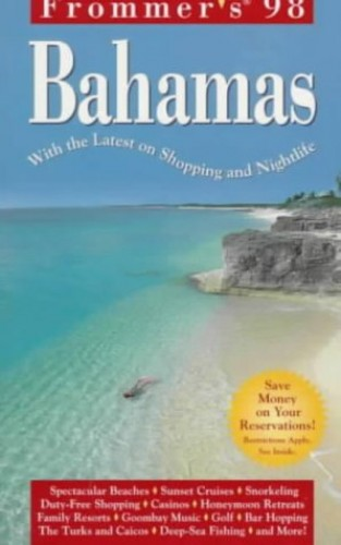 Complete Bahamas '98 By Frommer