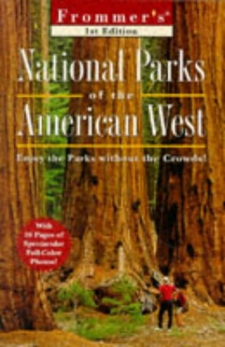 National Parks Of The American West By Frommer's