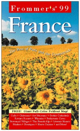 Complete: France '99 By Frommer's