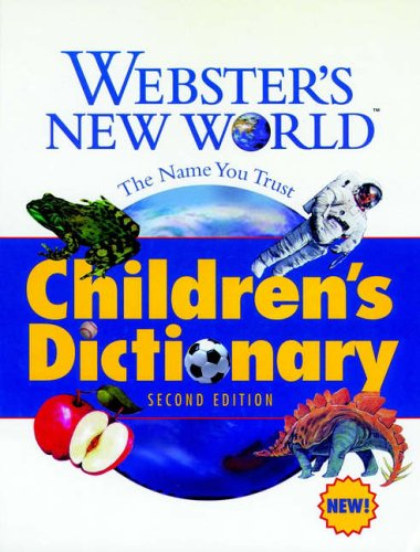 Webster's New World Children's Dictionary By Edited by Victoria Neufeldt