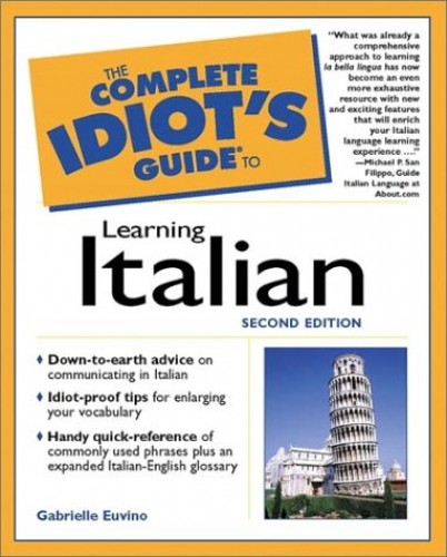 Complete Idiot's Guide to Learning Italian By Gabrielle Euvino
