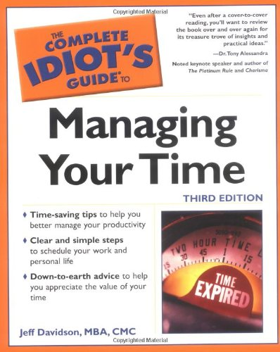 The Complete Idiot's Guide (R) to Managing Your Time By Davidson
