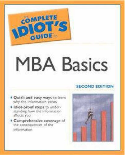 Complete Idiot's Guide to MBA Basics By Alpha Books
