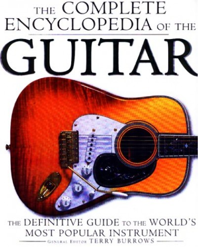 The Complete Encyclopedia of the Guitar By Tony Burrows