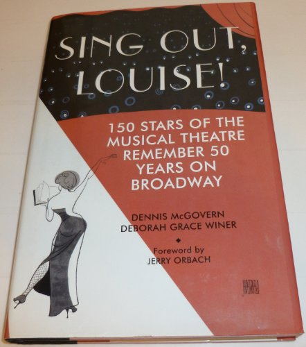 Sing Out Louise! By Dennis McGovern