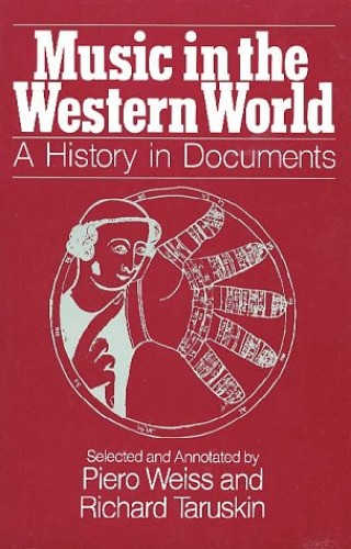 Music in the Western World By Piero Weiss