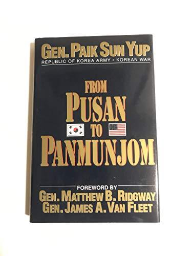 From Pusan to Panmunjom By General Paik Sun Yup