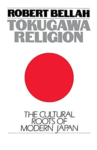 Tokugawa Religion By Robert N. Bellah