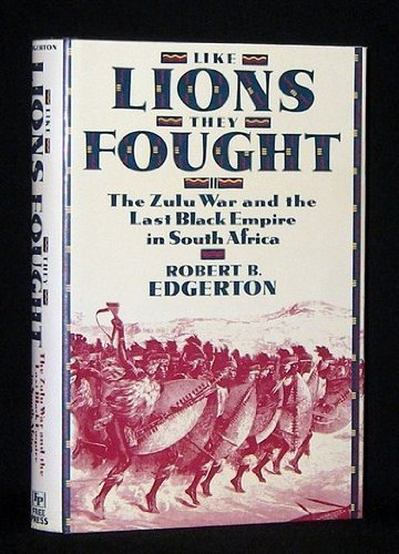 Like Lions They Fought By Robert B. Edgerton
