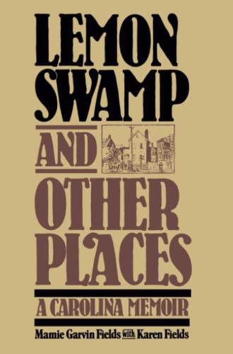 Lemon Swamp and Other Places By Mamie Garvin Fields
