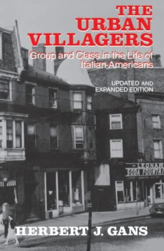 Urban Villagers, Rev & Exp Ed By Herbert J. Gans