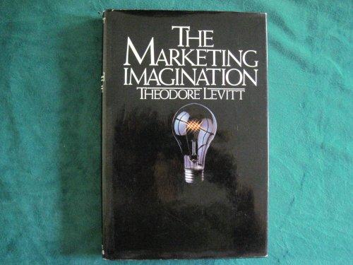 Marketing Imagination By Theodore Levitt