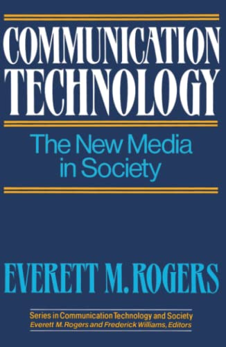 Communication Technology By Everett M. Rogers