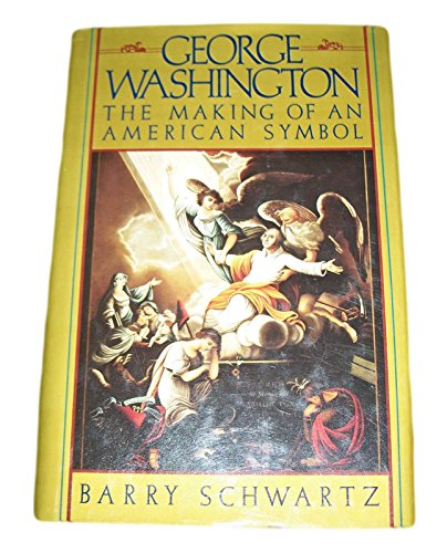George Washington By Barry N. Schwartz
