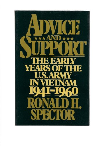 Advice and Support By Ronald H. Spector