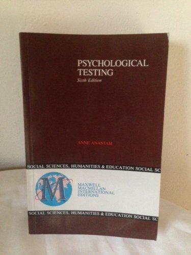 Psychological Testing By Anne Anastasi