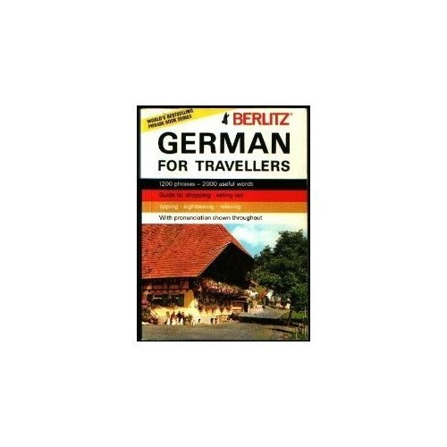 German for Travellers By UNKNOWN