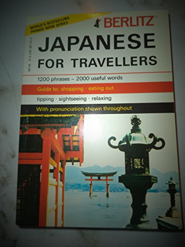 Berlitz Japanese for Travellers By Berlitz Guides