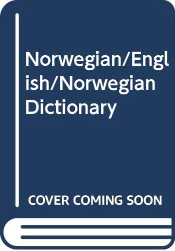 Norwegian/English/Norwegian Dictionary By UNKNOWN