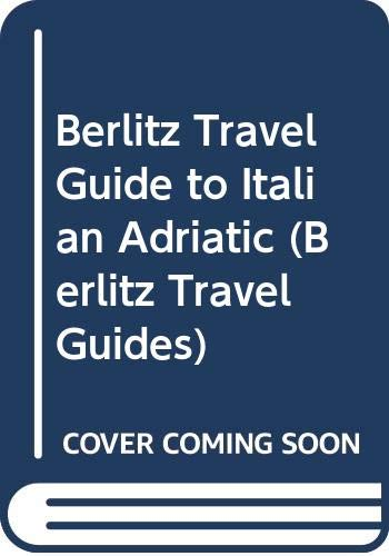 Italian Adriatic Travel Guide by Berlitz Guides