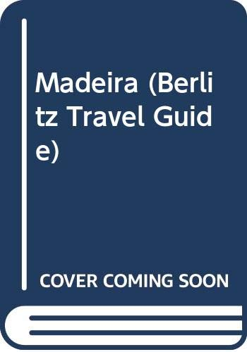Berlitz Guide to Madeira By Edited by Berlitz Travel Guide