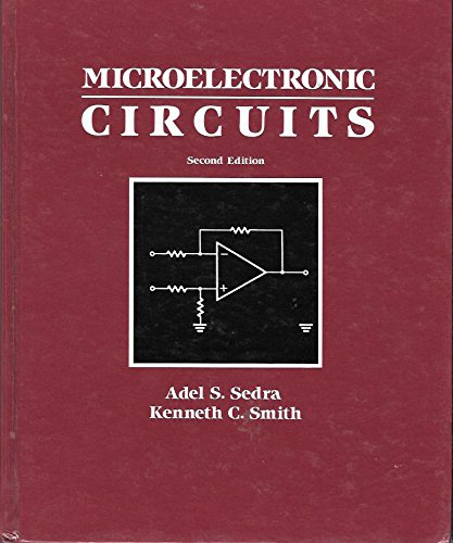 Microelectronic Circuits (HRW series in electrical engineering) By Adel S. Sedra