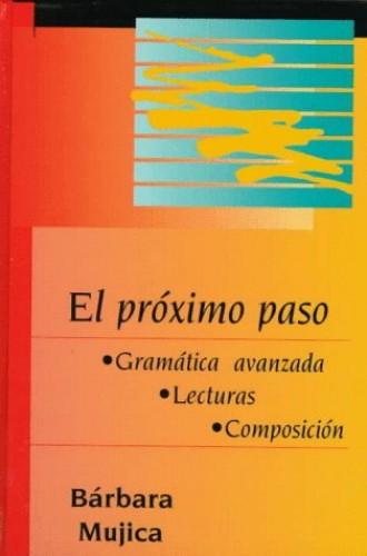 El Proximo Paso By Barbara Kaminar De Mujica