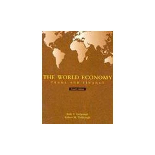 The World Economy By Beth V. Yarborough