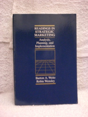 Readings in Strategic Marketing By Barton A. Weitz
