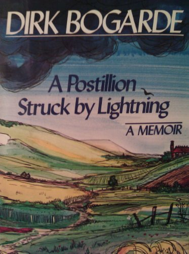 A Postillion Struck by Lightning By Dirk Bogarde