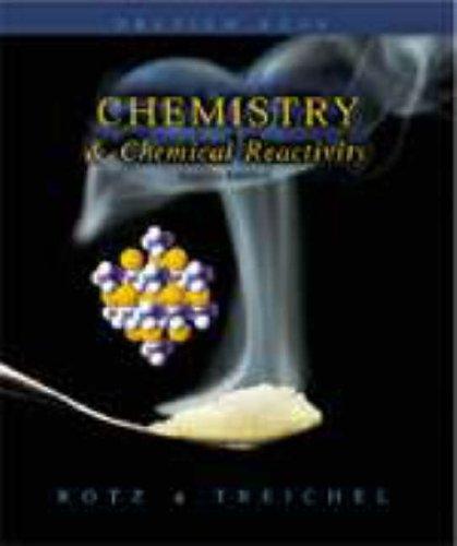 Chemistry and Chemical Reactivity By John C. Kotz