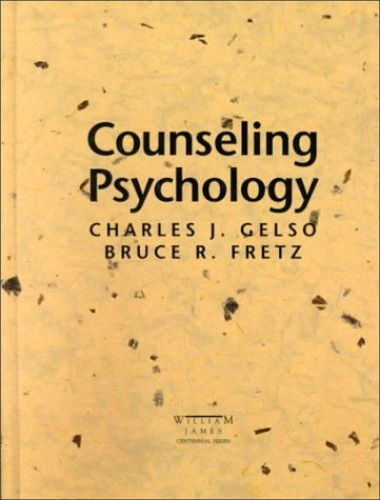 Counselling Psychology By Charles Gelso